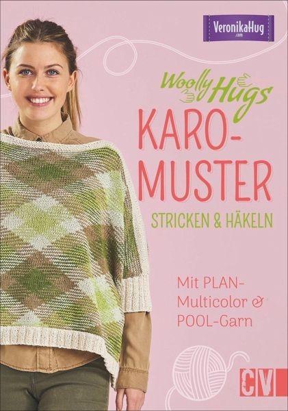Woolly Hugs Karo-Muster stricken & häkeln