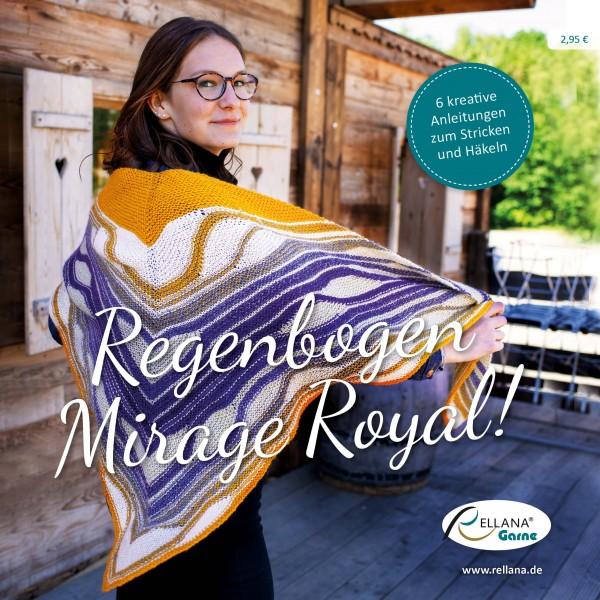 Anleitungsheft - Regenbogen Mirage Royal